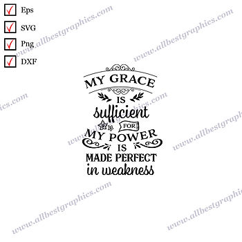 My Grace is Sufficient | Best Cool Sayings Christmas DecorEps SVG Dxf Png