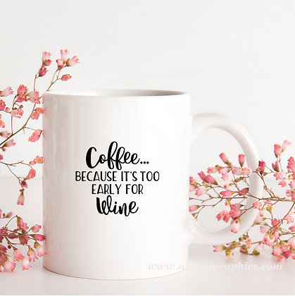 Coffee Because It's Too Early | Brainy Coffee QuotesCut files inDxf Svg Eps