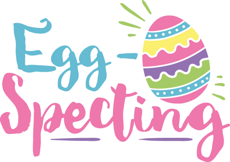 Egg-Specting | Happy Easter and Bunny Quotes & Signs Cut files in Eps Svg Dxf