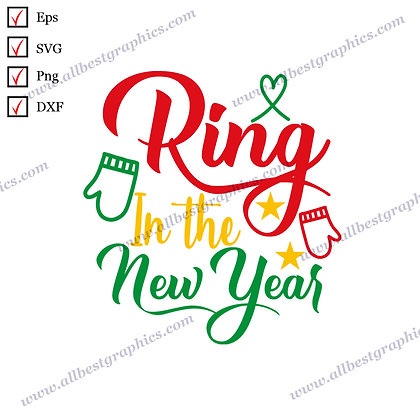 Ring in the New Year | Funny Sayings Easy-to-Use Christmas Design SVG Png Dxf
