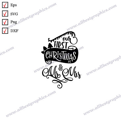 Our First Christmas | Cool Quotes Christmas Design Vector Graphics Png Dxf SVG