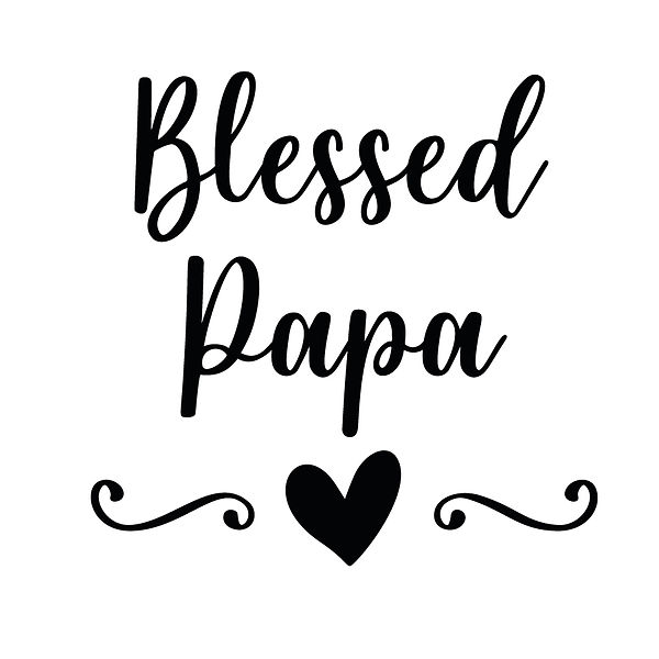 Blessed papa | Free download Printable Cool Quotes T- Shirt Design in Png