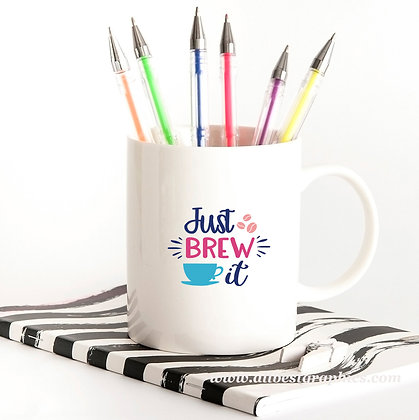 Just Brew It | Slay and Silly Coffee Quotes in Eps Svg Png Dxf