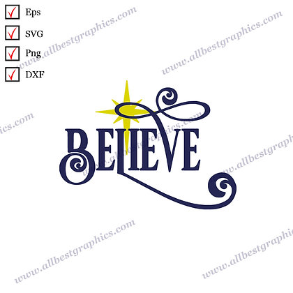 Believe | Funny Sayings Easy-to-Use Christmas Design SVG Png Dxf Eps