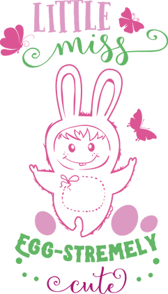 Little Miss Egg-Stremely Cute | Best Easter and Bunny Quotes & SignsCut files