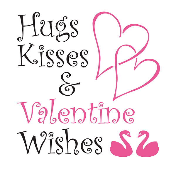 Hugs,kisses and valentine wishes  Png | Free download Iron on Transfer Sassy Quotes T- Shirt Design in Png