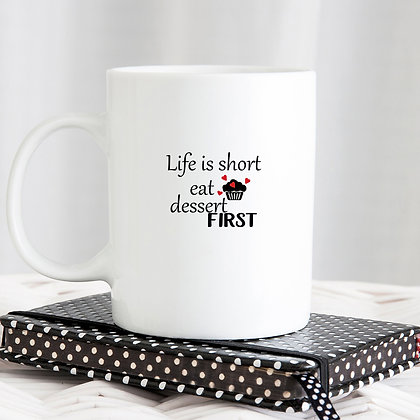 Life is Short Eat Dessert First   Funny Kitchen Sign for Cricut and Silhouette