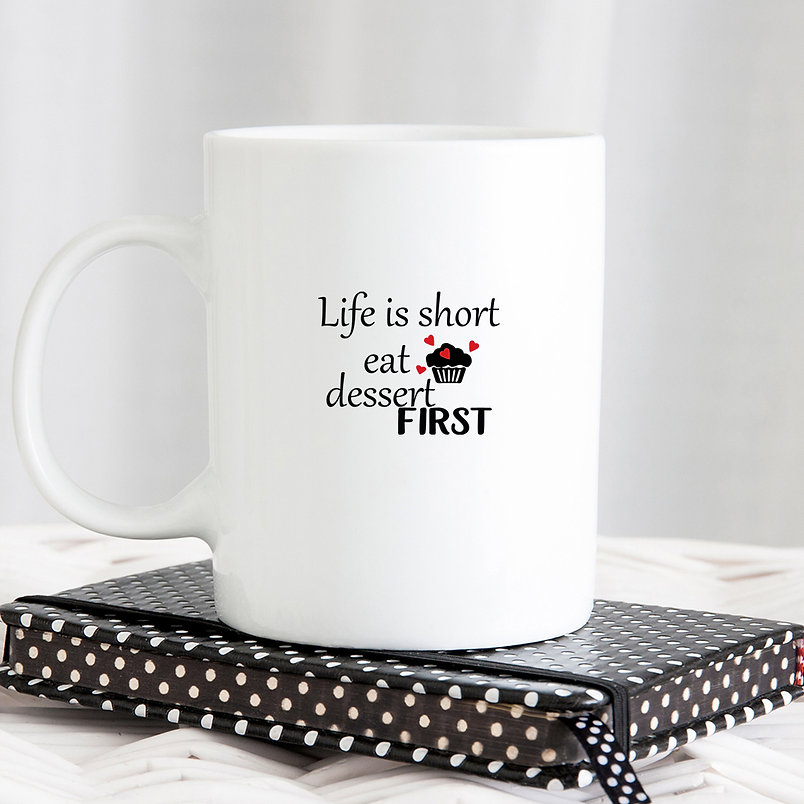 Life is Short Eat Dessert First | Funny Kitchen Sign for Cricut and Silhouette