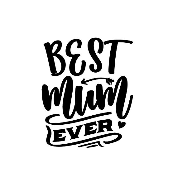 Best mum ever | Free download Iron on Transfer Funny Quotes T- Shirt Design in Png