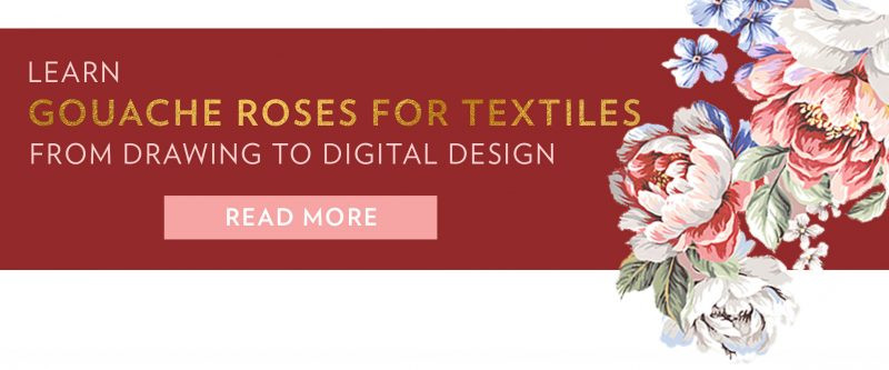 Gouache Roses for Textiles promo banner. Gold text on burgundy ground with painted rose cascading on the right side of the image.