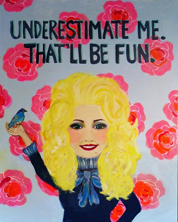 Dolly: Underestimate Me