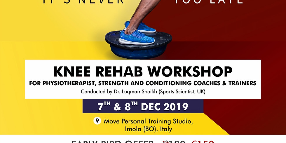 Knee Rehab Workshop Imola (BO), Italy