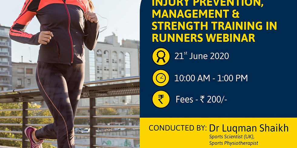 Webinar on Injury Prevention, Management and Strength Training For Runners