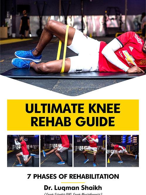 Ultimate Knee Rehab Guide