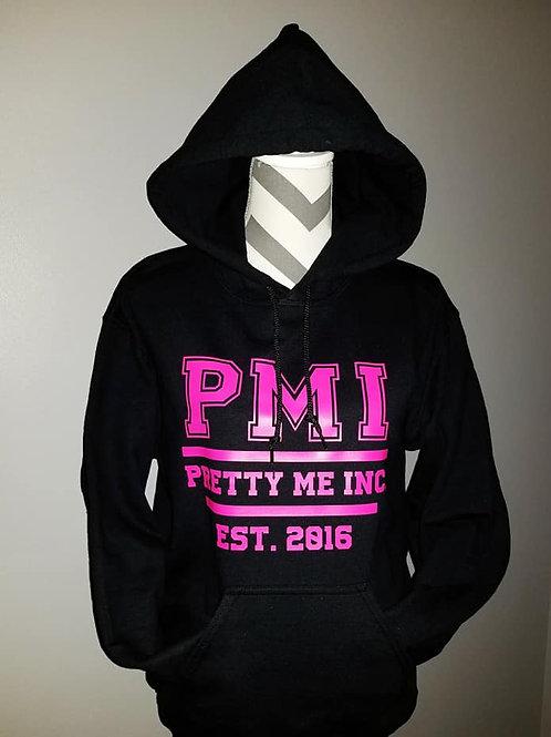 Pretty Me Inc. Hoodie