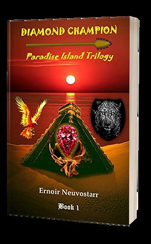Diamond Champion_ Paradise Island Trilog