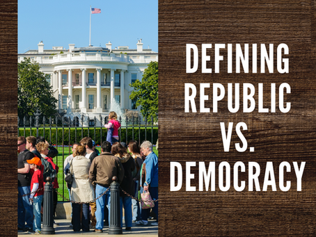 Defining Republic Vs. Democracy