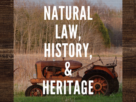 Natural Law, History, and Heritage