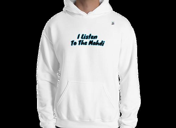 I Listen to The Mahdi Unisex Hoodie