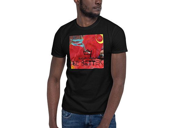 """Be Better"" EP Short-Sleeve Unisex T-Shirt"