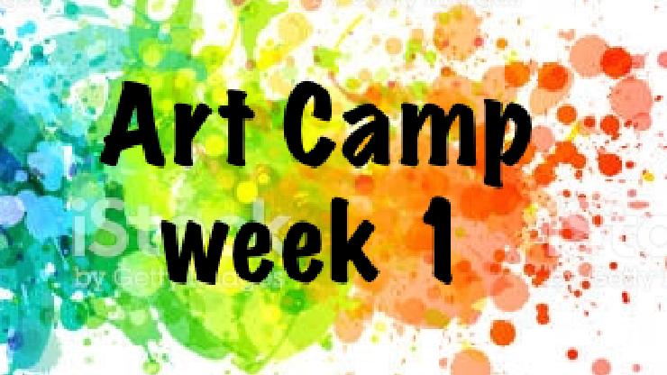 Art Camp week 1 - July 6-10