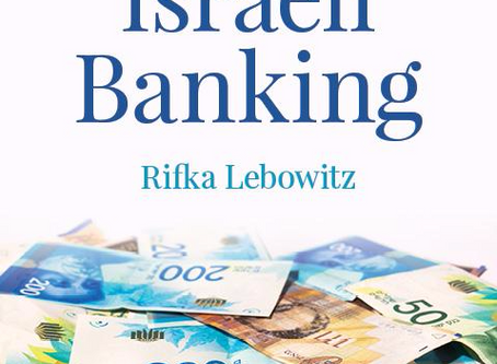 Book Review and Chat with Rifka Lebowitz - Smarter Israeli Banking