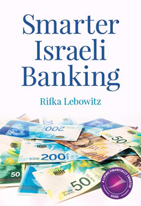 Book cover for Smarter Israeli Banking by Rifka Lebowitz