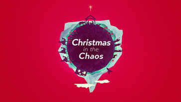 Christmas in the Chaos