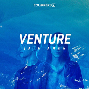 Equippers Venture - Ja & Amen [EP]