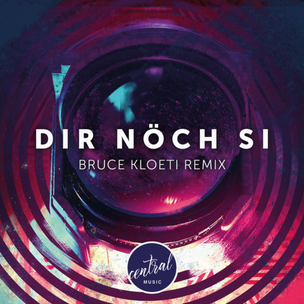 Central Music - Dire Nöch Si (Bruce Kloeti Remix) [Single]