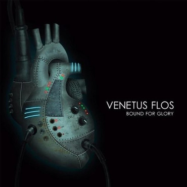 Venetus Flos - Bound For Glory [EP]