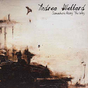 Andrea Wellard - Something Along The Way [EP]