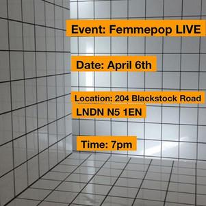 Femmepop LIVE April 6th London