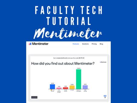 Faculty Tutorial Weekly Spotlight: Mentimeter with Matt Wranovix