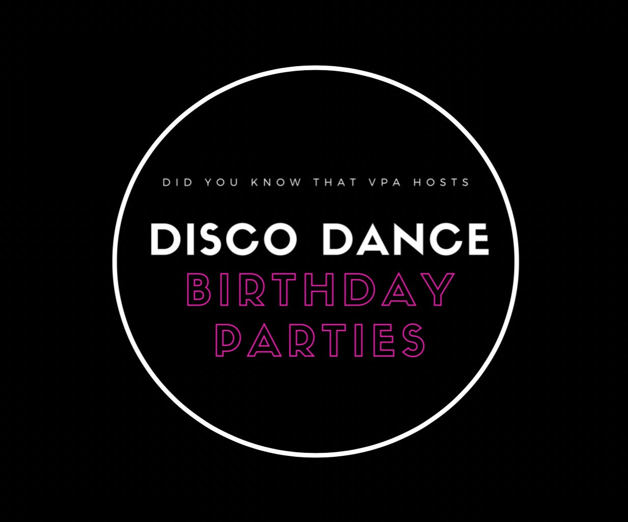 VPA Disco Party