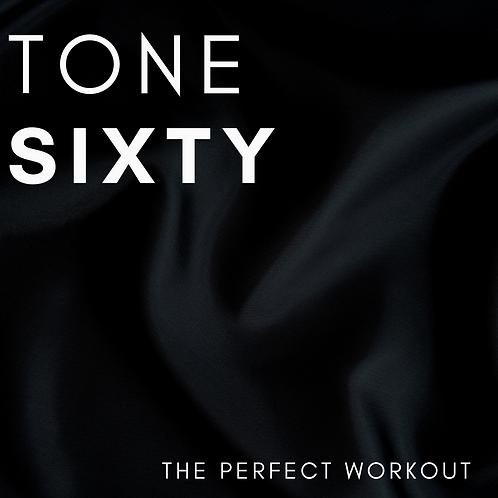 'TONE SIXTY' Monday Nights - 6:30-7:30pm