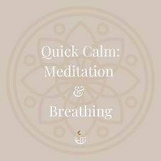 Quick Calm: Meditation & Breathing