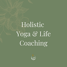 Holistic Yoga & Life Coaching