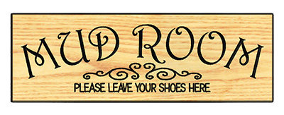 Mud Room - Please Leave Your Shoes Here