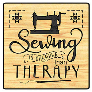 Sewing Is Cheaper Than Therapy