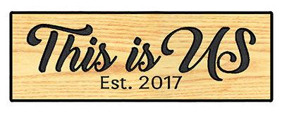 This Is Us Est (Custom Date)