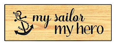 My Sailor - My Hero w/Anchor