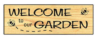 Welcome To Our Garden - Bumblebees
