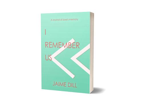 I Remember us