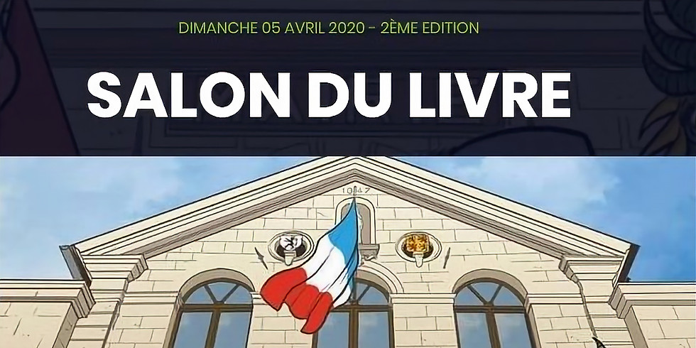 Dimanche 5 avril 2020 - Salon du livre de Maing