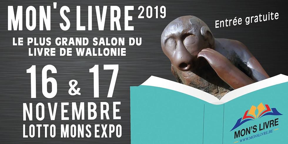 MON'S LIVRE (Belgique) - 16 & 17 Novembre 2019 - Rencontres & Dédicaces
