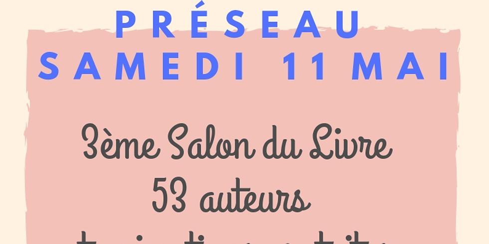 11 mai 2019 - SALON DU LIVRE DE PRÉSEAU - Rencontres & Dédicaces