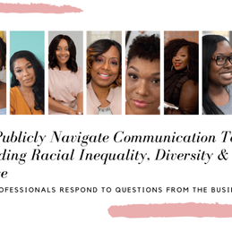 How to Publicly Navigate Communication Topics Surrounding Racial Inequality, Diversity & Inclusion, and More