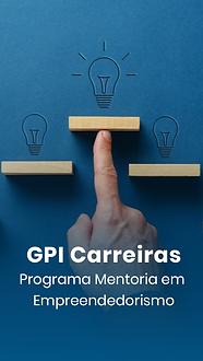 Curso Online GPI Carreiras - Programa Mentoria em Empreendedorismo