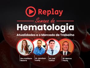 [Replay] Semana da Hematologia - Atualidades e o mercado de trabalho